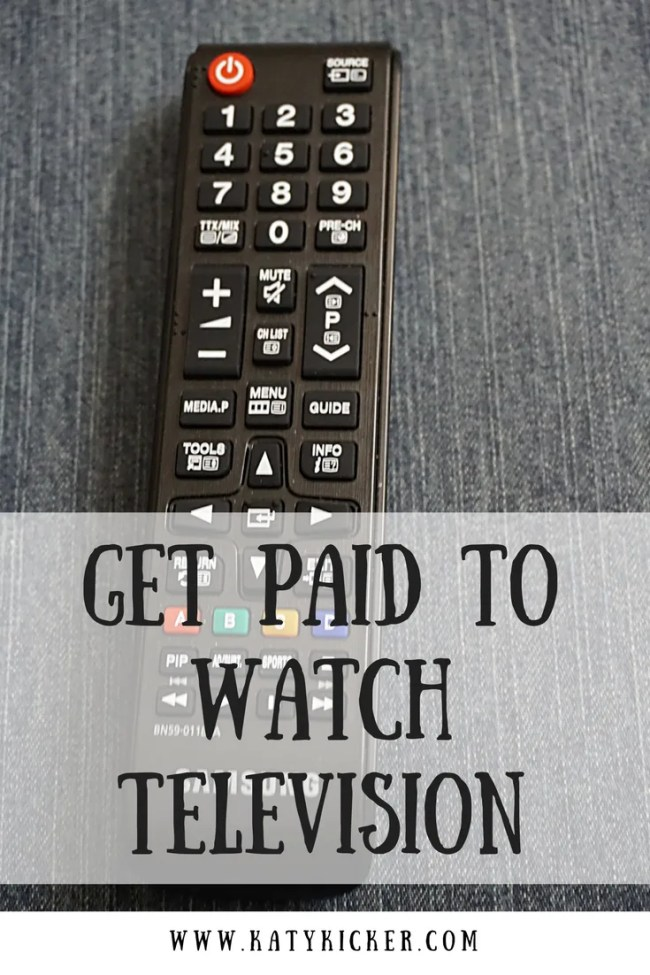 You can make money when you answer questions about your television viewing habits.
