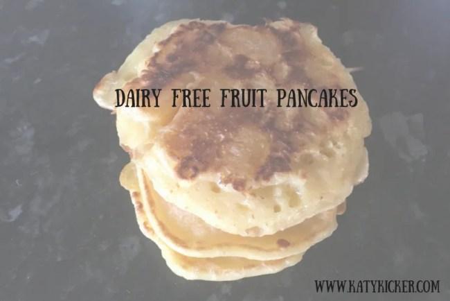 Dairy free fruit pancakes