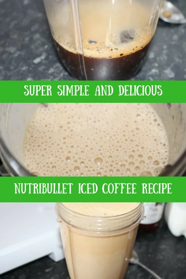 Nutribullet iced coffee - the perfect way to start your day. Delicious coffee, chilled coffee, iced coffee recipes