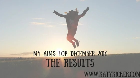 Aims for December 2016 - the results