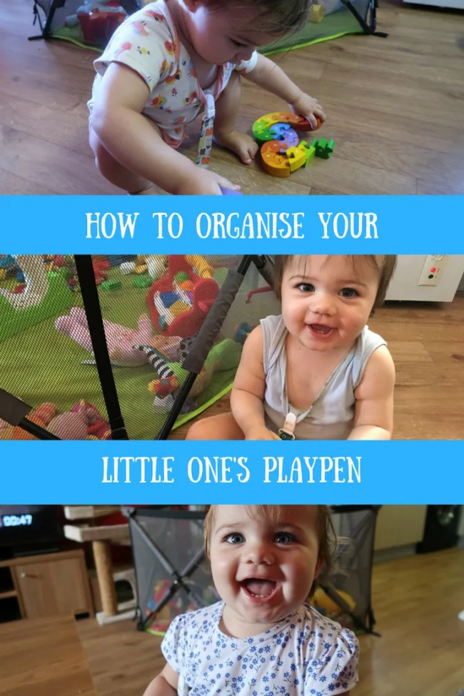 How to organise your babies playpen. Tidy the playpen, declutter, life organisation, parenting