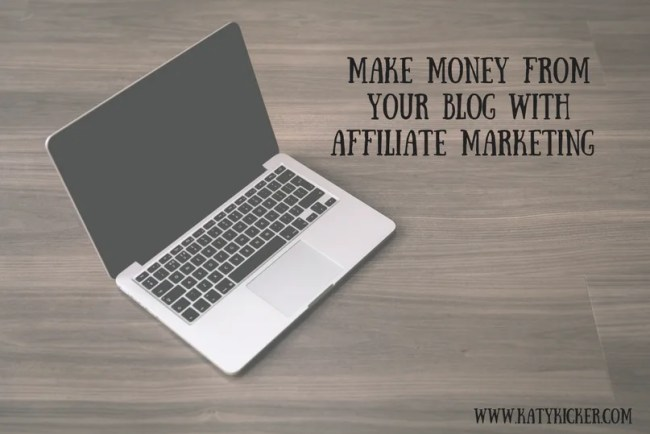 Make money from your blog with affiliate marketing