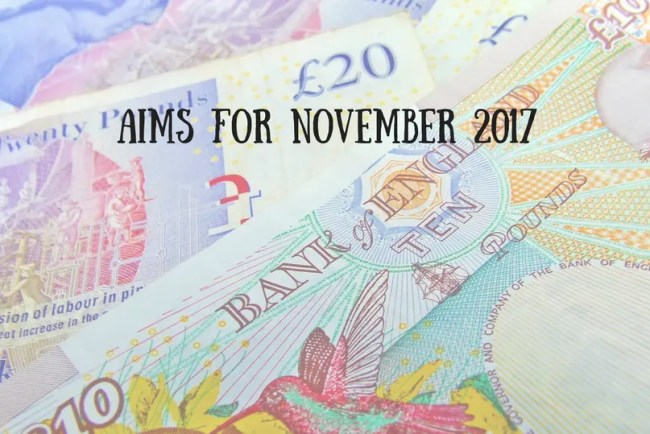 Find out more about my Aims for November 2017