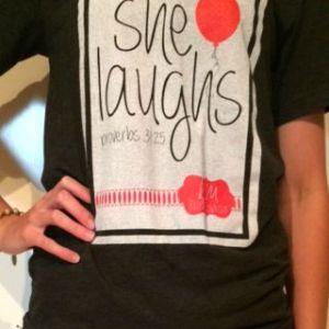 She Laughs T-shirt