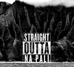 StraightOuttaNaPali