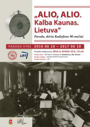Alio, alio. Kalba Kaunas. Lietuva