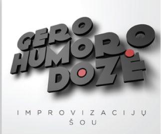 gero humoro dozė