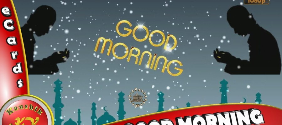 Greetings for Good Morning (Islamic)