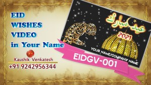 Personalized Video Greetings for Islamic festival Eid Al Fitr