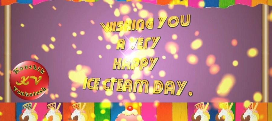 Image of Happy Ice Cream Day 2021 Wishes Video