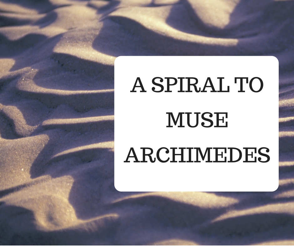 A Spiral to Muse Archimedes