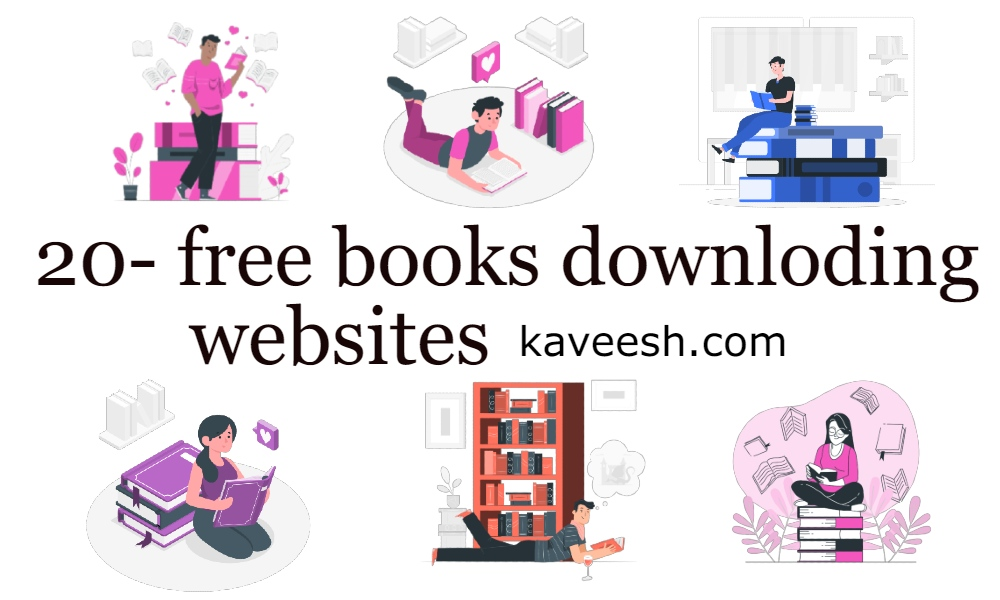 KAVEESH.COM-BLOG-BOOKS-20-FREE WEBSITE TO DOWNLOAD FREE BOOKS
