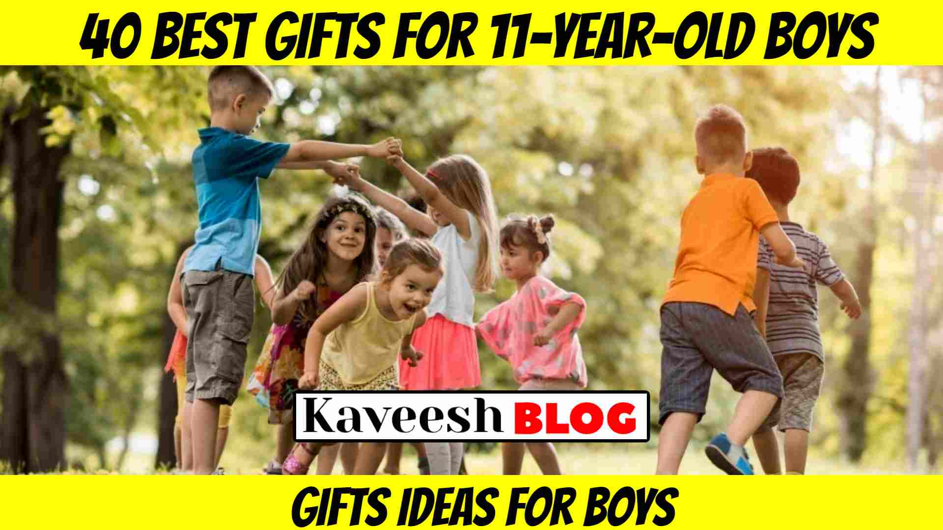 40 Best Gifts For 11-year-old Boys In (2020) Gifts Ideas For Boys 1