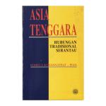 Asia Tenggara: Hubungan Tradisional Serantau