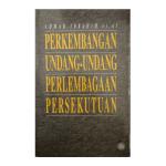 Perkembangan Undang-Undang Perlembagaan Persekutuan