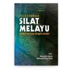 Pelestarian Silat Melayu: Antara Warisan dengan Amalan