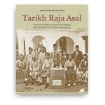Tarikh Raja Asal: Derap Perantauan Kaum Mandailing dari Sumatra ke Tanah Semenanjung