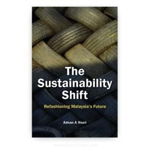 The Sustainability Shift: Refashioning Malaysia's Future