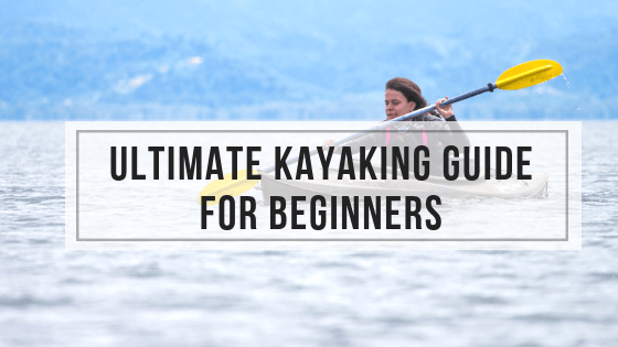 kayaking beginner guide