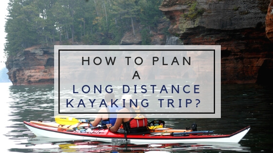 long distance kayaking trip
