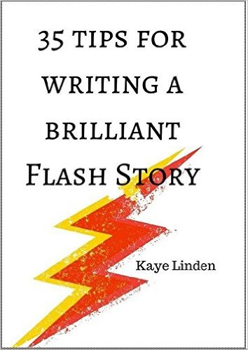 35 Tips for Writing a Brilliant Flash Story