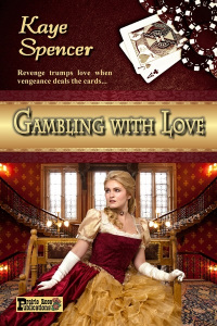 Gambling with Love western romance novel by Kaye Spencer