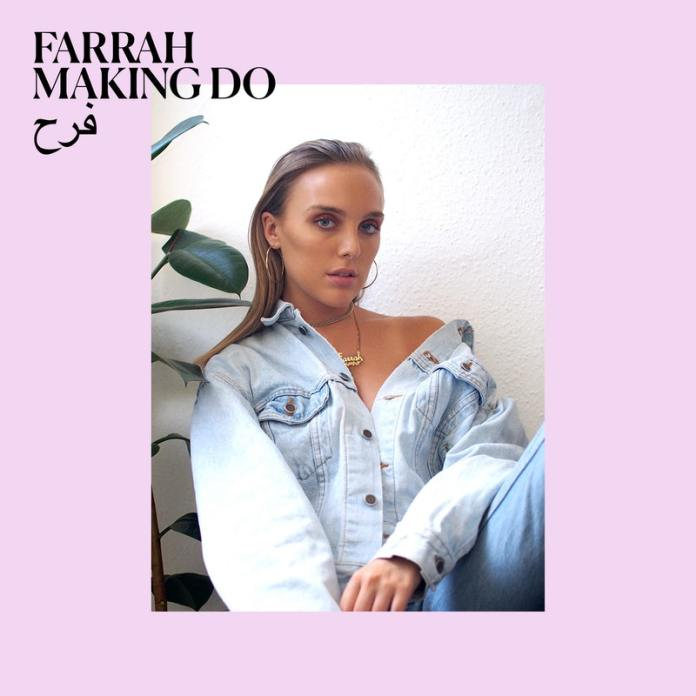 Farrah-Making-Do