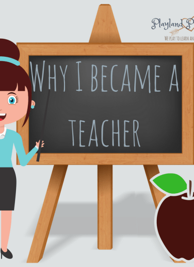 Why I Became A Teacher