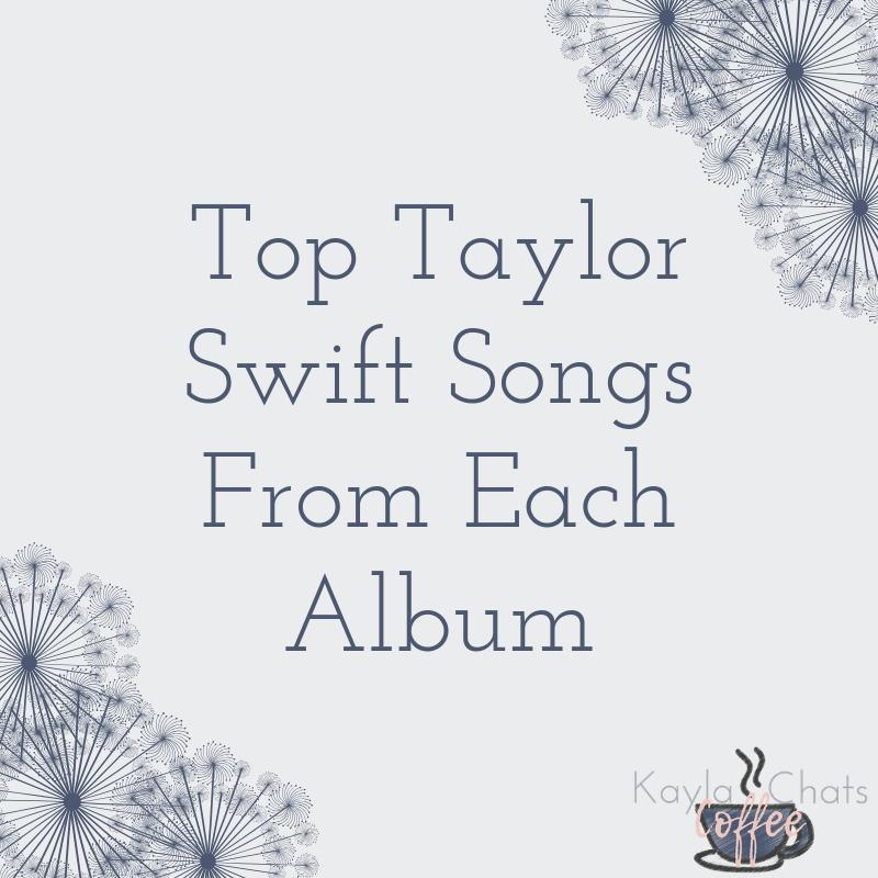 Taylor Swift | Kayla Coffee Chats