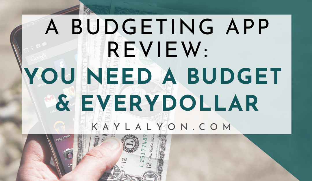 You Need A Budget & EveryDollar Reviews