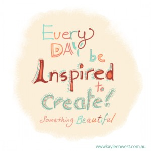 Every day be inspired to create something beautiful. Deign illustration quote