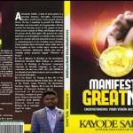 Manifesting Greatness