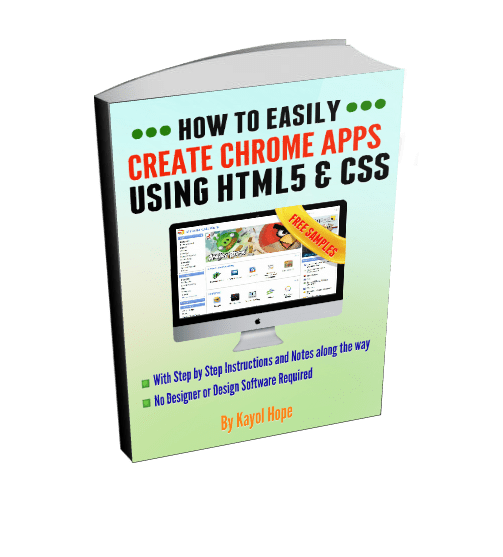 How To Easily Create Chrome Apps Using HTML5 & CSS
