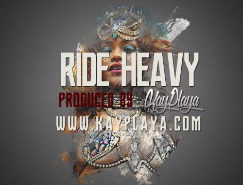 Ride Heavy