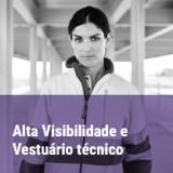 Alta visibilidade e vestuário técnico