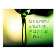 psalm_23_5_you_have_anointed_my_head_with_oil_postcard-rfc501c9a771a4d478f33555012701e64_vgbaq_8byvr_324