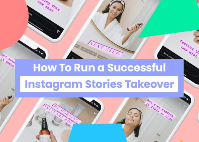 How To Run a Successful Instagram Stories Takeover