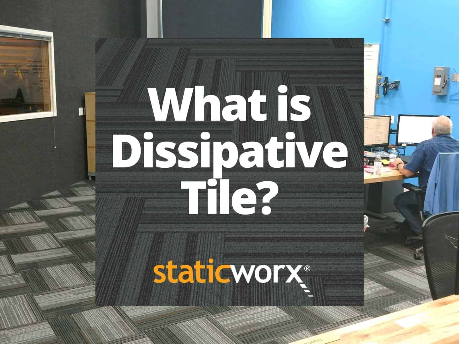what is dissipative tile glossary