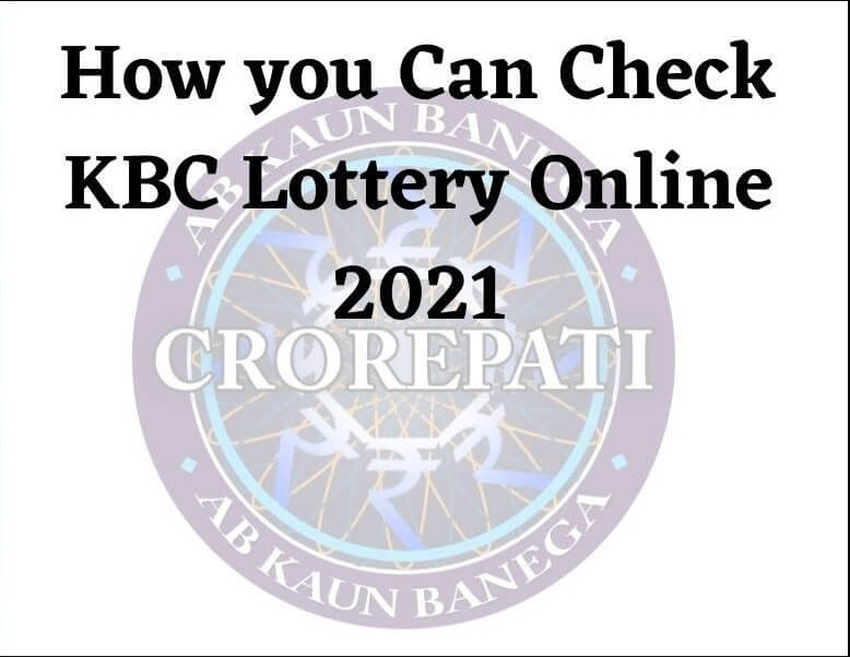 How to check kbc lottery online
