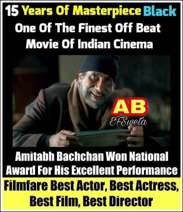 15 Years Of Black Legendary Amitabh Bachchan received 3rd National Award Best Actor Award
