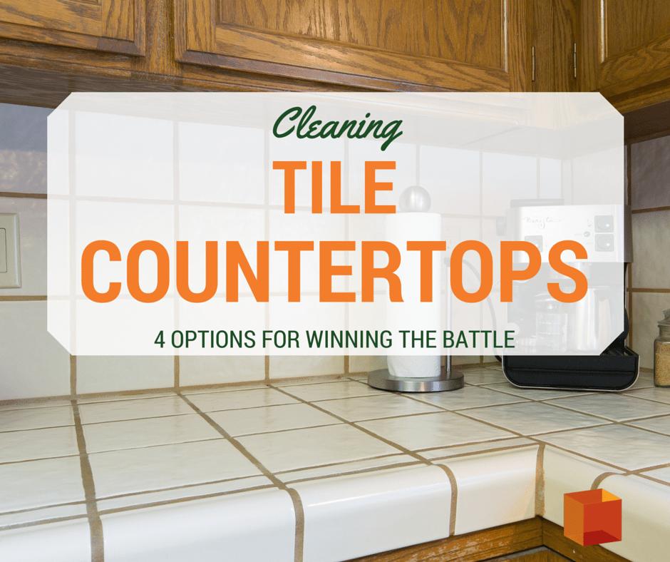 Great Ways To Clean Tile Countertops - Best way to clean tile countertops