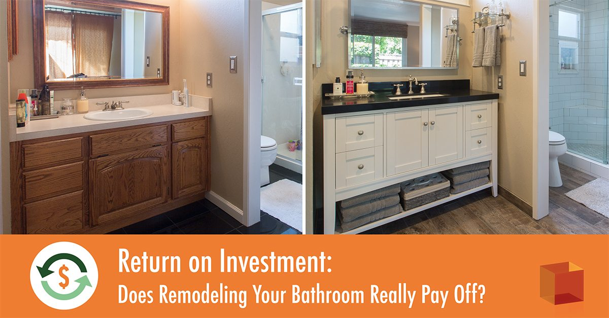 Return On Investment Does Remodeling Your Bathroom Really Pay Off - Bathroom remodel return on investment