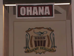 "From the main hallway at BBHS, students are greeted with ""Ohana,"" the Hawaiian phrase for ""extended family"" (which speaker Tyler Durman had introduced to the Bears)."