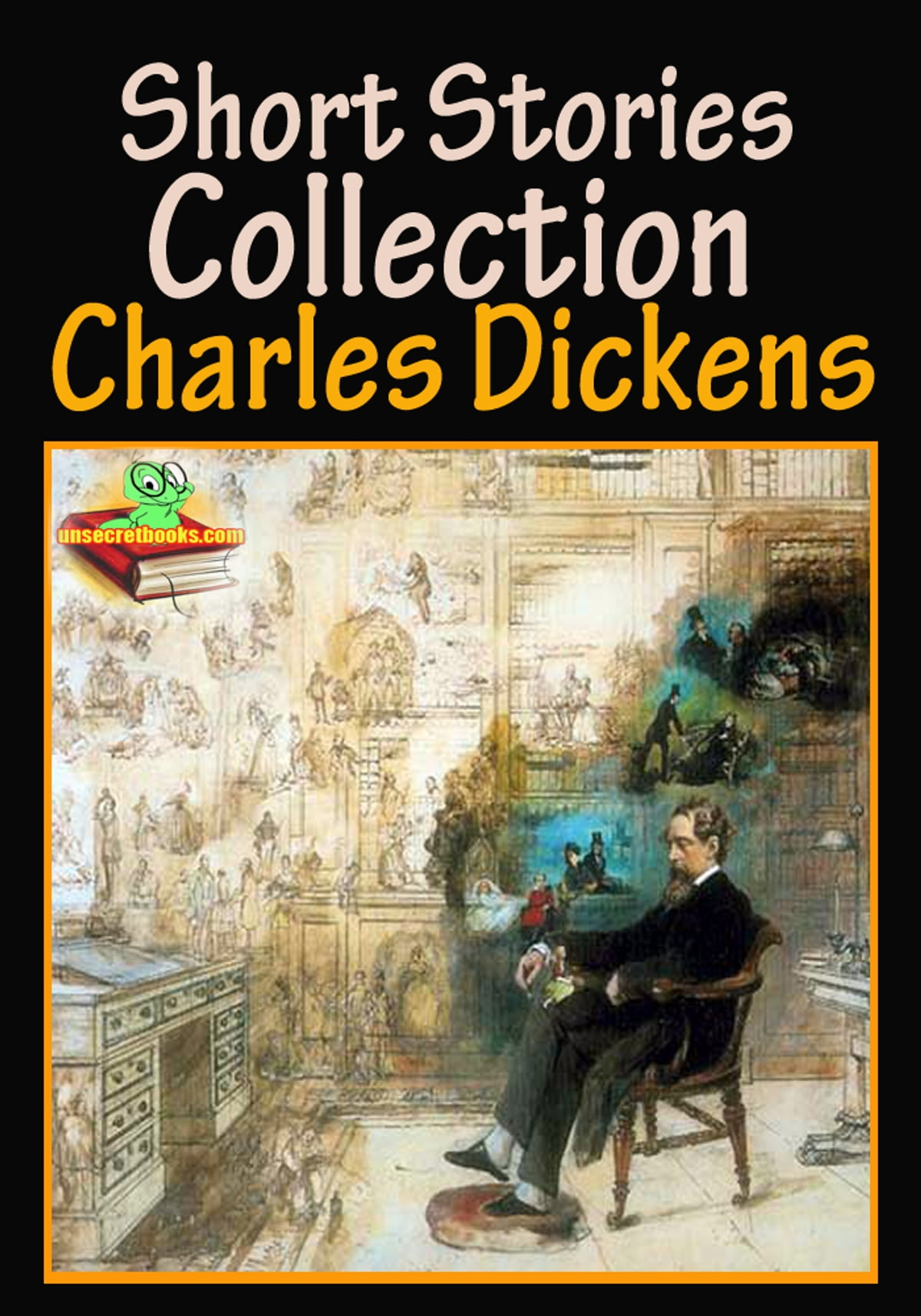 Charles Dickens Short Stories Collection 62 Works Ebook