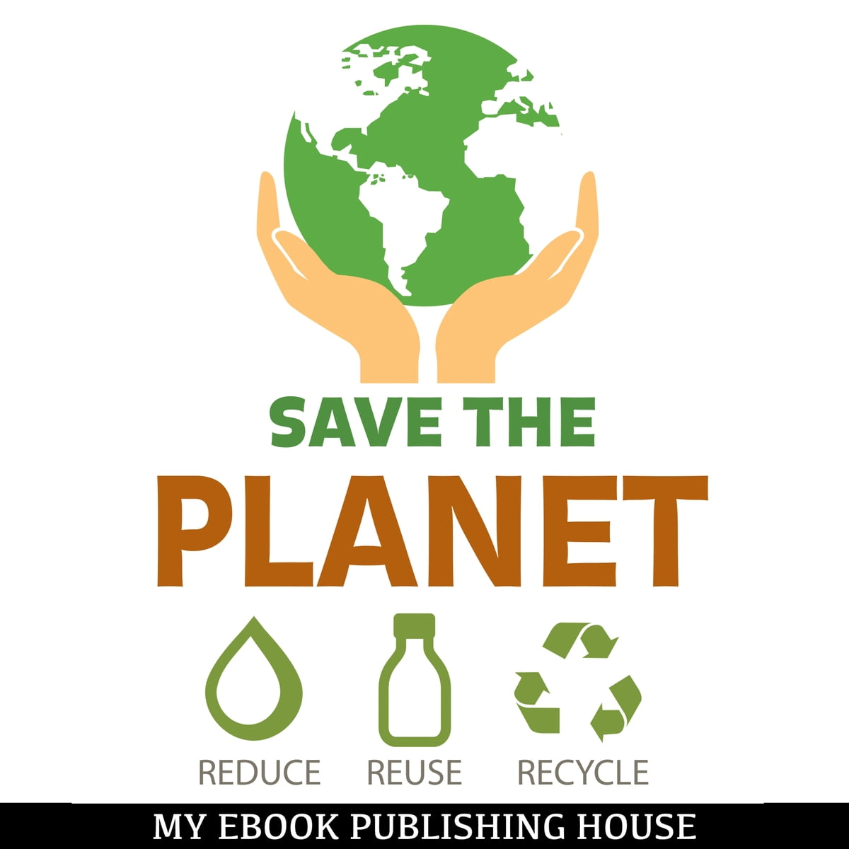 Save The Planet Reduce Reuse And Recycle Audiobook By
