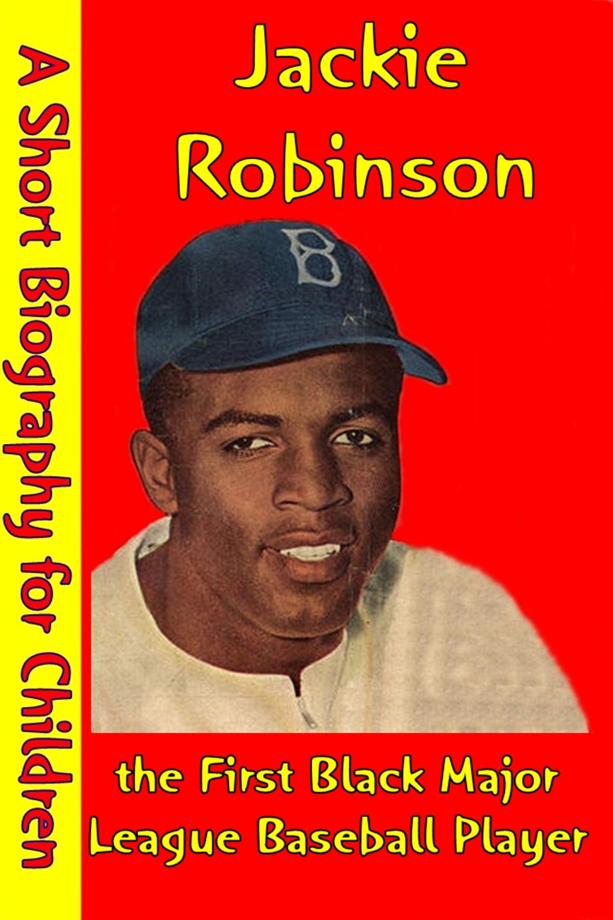 Jackie Robinson The First Black Major League Baseball