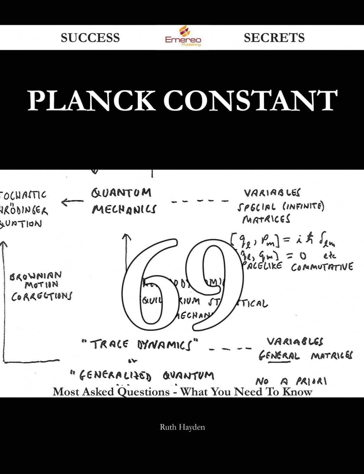 Planck Constant 69 Success Secrets