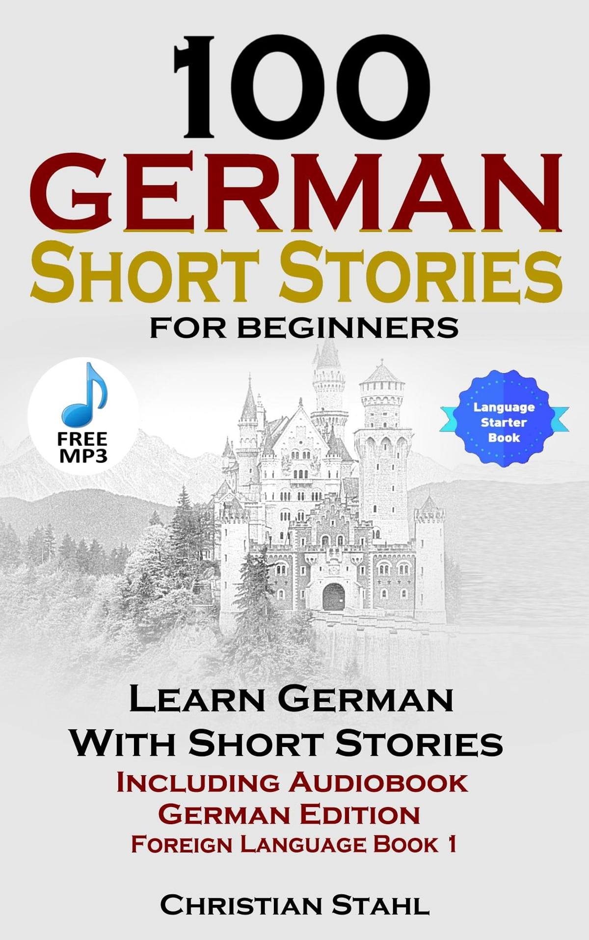100 German Short Stories For Beginners Learn German With