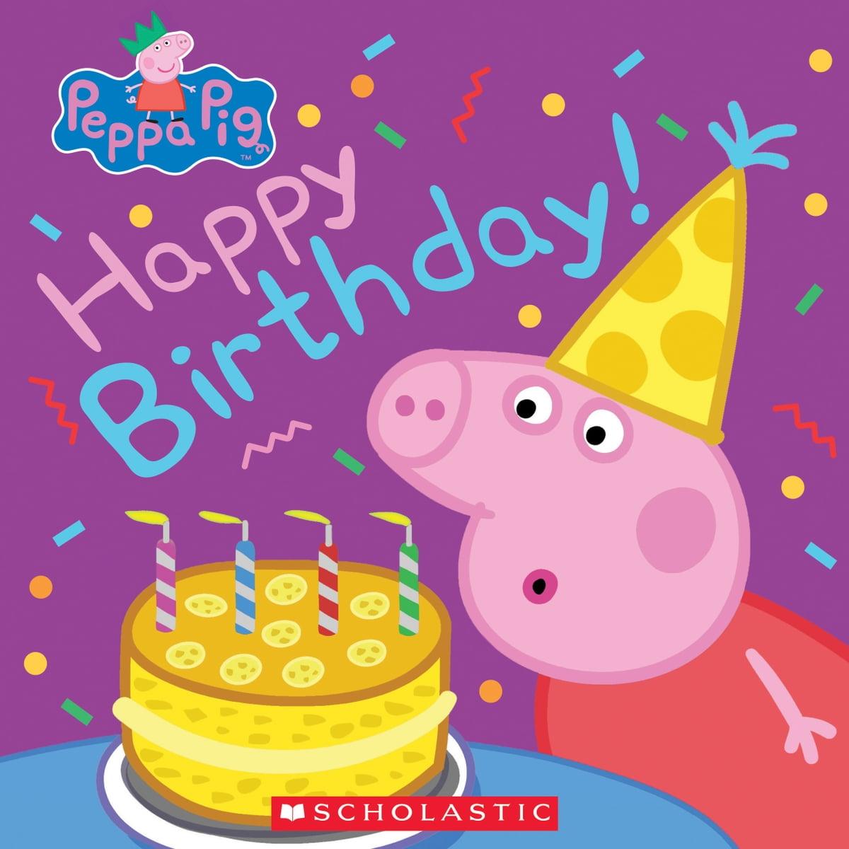 Happy Birthday Peppa Pig Ebook By Annie Auerbach 9781338335903 Rakuten Kobo United States