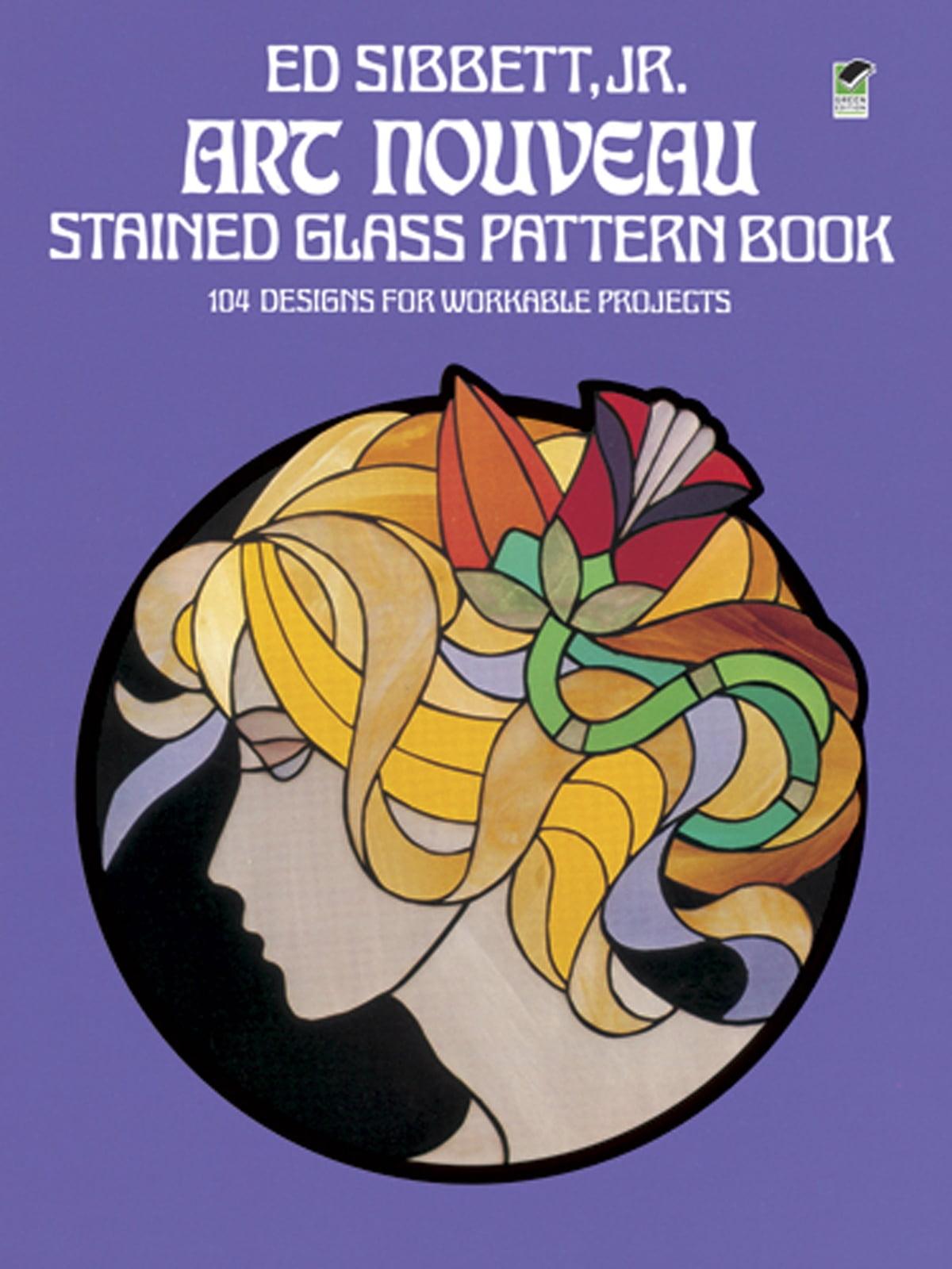 Art Nouveau Stained Glass Pattern Book Ebook By Ed Sibbett Jr 9780486141008 Rakuten Kobo United States